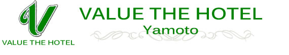 VALUE THE HOTEL YAMOTO
